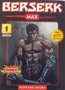 Berserk Max, Band 1; Kentaro Miura;