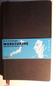 Moresukine, wöchentlich aus Tokyo; Dirk Schwieger; Reprodukt, 2007