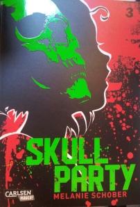 Skull Party Band 3; Melanie Schober; Carlsen Manga
