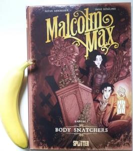 Malcolm Max - Body Snatchers von Ingo Römling und Peter Mennigen; Splitter Verlag