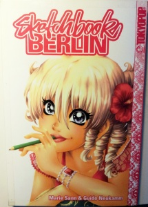 Sketchbook Berlin; Marie Sann, Guido Neukamm; Tokyopop