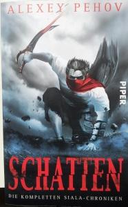 Schatten - Die Siala-Chroniken; Alexey Pehov; Piper Verlag