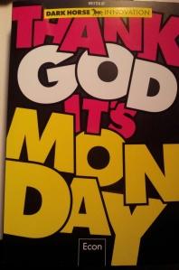 Thank God It's Monday; Dark Horse Innovation; Econ Verlag