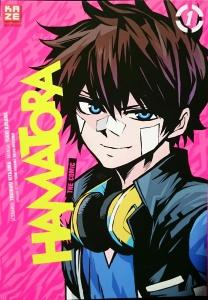 Hamatora Band 1; Scenario: Yukinori Kitajima; Manga Yuuki Kodama; Original Story: Yuuki Kodama, Natsu Matsumai; Kazé Manga